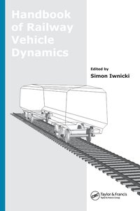 Handbook of Railway Vehicle Dynamics