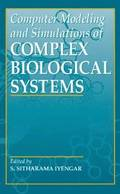 Computer Modeling and Simulations of Complex Biological Systems, 2nd Edition