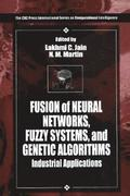 Fusion of Neural Networks, Fuzzy Systems and Genetic Algorithms
