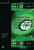 Marginalisation of LDCs and Small Vulnerable States in World Trade: No. 71 Economic Paper