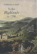 To the Highlands in 1786 - The Inquisitive Journey of a Young French Aristocrat