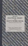 Brown's Nautical Diary and Days Work Book