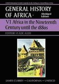 General History of Africa volume 6 (pbk abridged - Africa in the Nineteenth Century until the 1880s