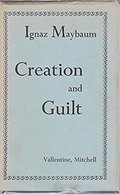 Creation and Guilt
