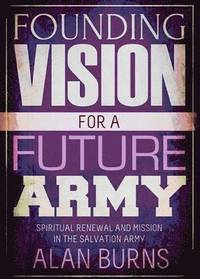 Founding Vision for a Future Army