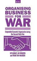 Organising Business for War