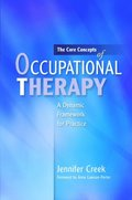 Core Concepts of Occupational Therapy