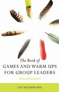 Book of Games and Warm Ups for Group Leaders 2nd Edition