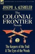 The Colonial Frontier Novels