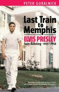Elvis Last Train to Memphis