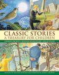 Classic Stories: a Treasury for Children