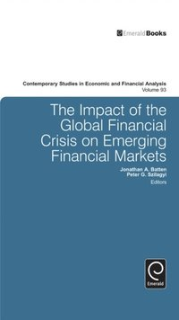 Impact of the Global Financial Crisis on Emerging Financial Markets