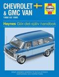 Chevrolet &; GMC Vans Owner's Workshop Manual