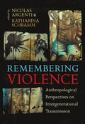 Remembering Violence