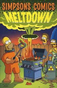 Simpsons Comics: Meltdown. Meltdown