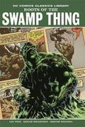 Swamp Thing: Roots of the Swamp Thing