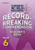 Record Breaking Comprehension Year 6 Teacher's Book