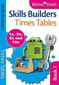 Skills Builders Times Tables 1x 2x 5x 10x