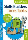 Skills Builders Times Tables 3x 4x 6x 8x