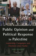 Public Opinion and Political Response in Palestine