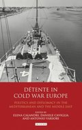 D tente in Cold War Europe
