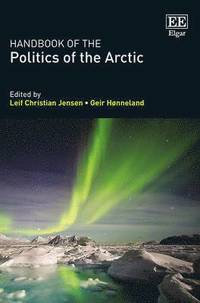 Handbook of the Politics of the Arctic
