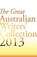 Great Australian Writers' Collection 2013