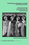The Writings of Margaret of Oingt - Medieval Prioress and Mystic