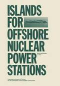 Islands for Offshore Nuclear Power Stations