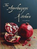 The Azerbaijani Kitchen