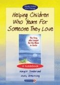 Helping Children Who Yearn for Someone They Love