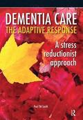 Dementia Care - The Adaptive Response