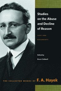 Studies on the Abuse &; Decline of Reason