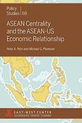 ASEAN Centrality and the ASEAN-Us Economic Relationship