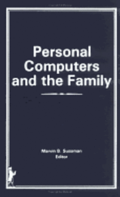 Personal Computers and the Family