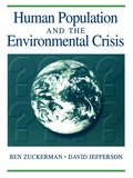 Human Population And The Environmental Crisis