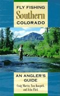 Fly Fishing Southern Colorado