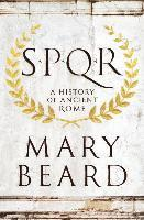 Spqr - A History Of Ancient Rome