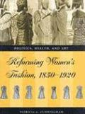Reforming womens fashion 1850-1921