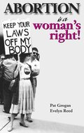 Abortion is a Woman's Right