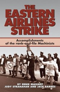 The Eastern Airlines Strike