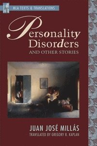 Personality Disorders and Other Stories