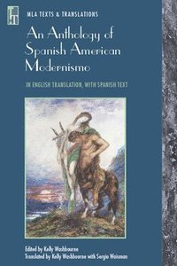 An Anthology of Spanish American Modernismo