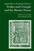 Approaches to Teaching Chaucer's Troilus and Criseyde