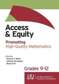 Access and Equity: Promoting High-Quality Mathematics in Grades 9-12