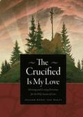 Crucified Is My Love
