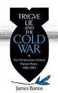 Tryggve Lie and the Cold War
