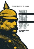 Police and the Social Order in German Cities