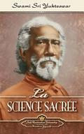 La Science Sacr e (the Holy Science-French)
