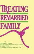 Treating The Remarried Family.......